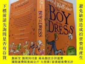 二手書博民逛書店The罕見boy in the dress:穿裙子的男孩Y212829