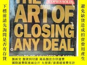 二手書博民逛書店The罕見Art of Closing Any Deal : H