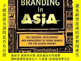 二手書博民逛書店Branding罕見In AsiaY256260 Paul Temporal Wiley 出版2001