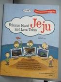 【書寶二手書T5/地理_ZJH】VOLCANIC ISLAND JEJU AND LAVA TUBES