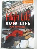 【書寶二手書T1/原文小說_IJ3】CER4: High Life, Low Life (BK+CD Pack)_Battersby, Alan