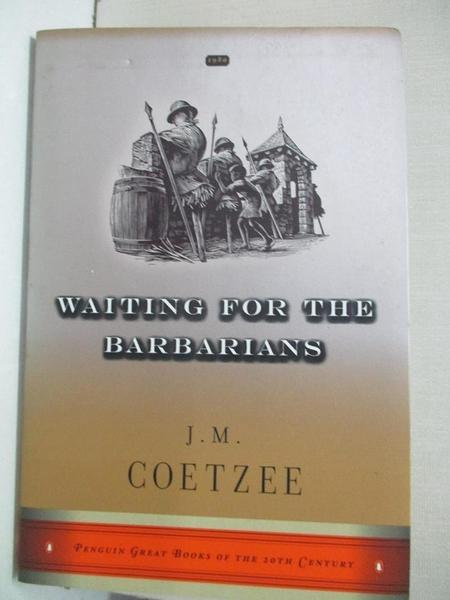 【書寶二手書T1/原文小說_LBC】Waiting for the Barbarians_Coetzee, J. M.