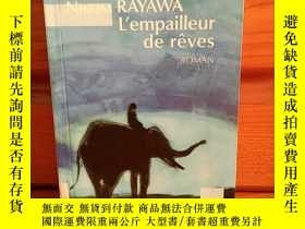 二手書博民逛書店L EMPAILLEUR罕見DE RÊVES【法文原版】Y269331 NIKOM Rayawa PAY 出