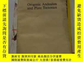 二手書博民逛書店Orogenic罕見Andesites and Plate Te