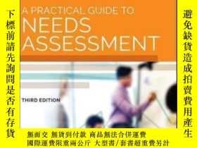 二手書博民逛書店A罕見Practical Guide To Needs Assessment (american Society