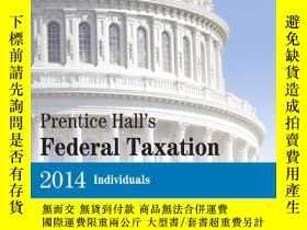 二手書博民逛書店Prentice罕見Hall s Federal Taxation 2014 Individuals Plus N