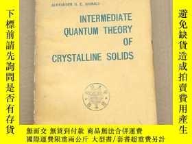 二手書博民逛書店intermediate罕見quantum theory of crystalline solids(P183)奇