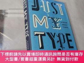 二手書博民逛書店Just罕見My Type:A Book About FontsY395388 Simon Garfield