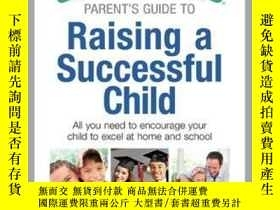 二手書博民逛書店The罕見Everything Parent s Guide to Raising a Successful Ch