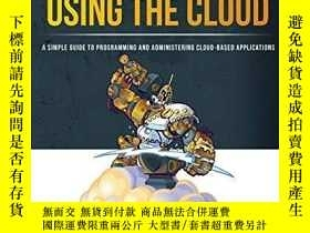 二手書博民逛書店Building罕見Scalable Web Applications Using The CloudY255