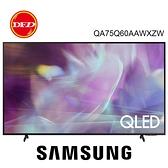 贈壁掛安裝 三星 75吋 QLED 4K 量子 電視 75Q60A QA75Q60AAWXZW 公司貨