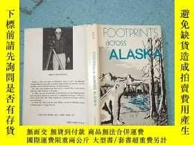 二手書博民逛書店FOOTPRINTS罕見ACROSS ALASKA 橫跨阿拉斯加的腳印Y15089