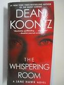 【書寶二手書T6/原文小說_HGA】The Whispering Room_Koontz, Dean R.