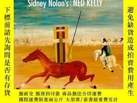 二手書博民逛書店Sidney罕見Nolan s Ned KellyY256260 Sidney Nolan National