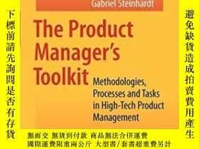 二手書博民逛書店The罕見Product Manager s ToolkitY255562 Gabriel Steinhard