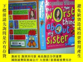 二手書博民逛書店The罕見Worst Thing About My Sister