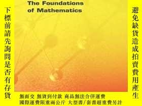 二手書博民逛書店The罕見Foundations Of Mathematics (logic)Y255562 Kenneth