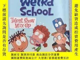 二手書博民逛書店My罕見Weird School: Talent Show Mi