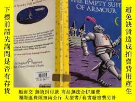 二手書博民逛書店The罕見Empty Suit of Armour : 空盔甲Y200392