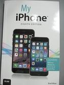 【書寶二手書T3/電腦_EAA】My iPhone: Covers Ios 8 on Iphone 4s, 5, 5c,