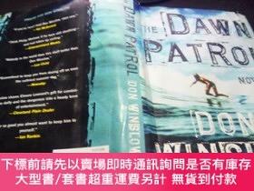 二手書博民逛書店the罕見dawn patrol 毛邊本 2008年 小16開硬精裝 原版英法德意等外文書 圖片實拍Y