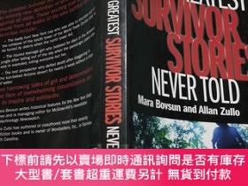 二手書博民逛書店The罕見Greatest Survivor Stories Never Told《從未講過的幸存者故事》館藏書奇