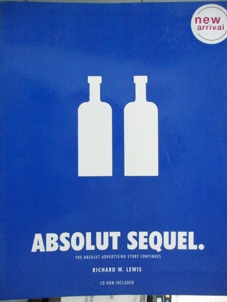 【書寶二手書T4/設計_ZCW】Absolut Sequel: The Absolut Advertising Stor