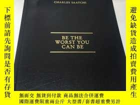 二手書博民逛書店Be罕見the Worst You Can Be: Life s
