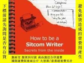 二手書博民逛書店How罕見To Be A Sitcom WriterY255562 Marc Blake Summersdal