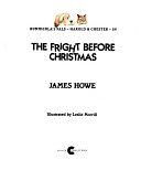 二手書博民逛書店《The Fright Before Christmas》 R2