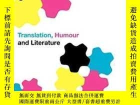 二手書博民逛書店Translation,罕見Humour And Literature-翻譯、幽默與文學Y436638 Del
