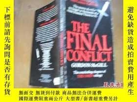二手書博民逛書店THE罕見FINAL CONFLICTY205889 出版198
