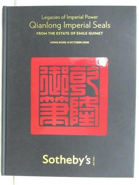 【書寶二手書T2/收藏_D47】Sotheby s_Qianlong Imperial Seals From…2008/10/8