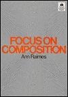 二手書博民逛書店 《Focus on composition》 R2Y ISBN:0195022386│AnnRaimes