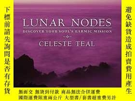 二手書博民逛書店Lunar罕見NodesY364682 Celeste Teal Llewellyn Publications