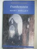 【書寶二手書T2/原文小說_ICL】Frankenstein _Mary W. Shelley