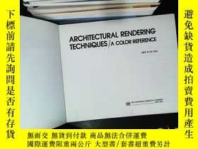 二手書博民逛書店architectural罕見rendering techniques 【書脊開裂 缺少書衣】Y167411