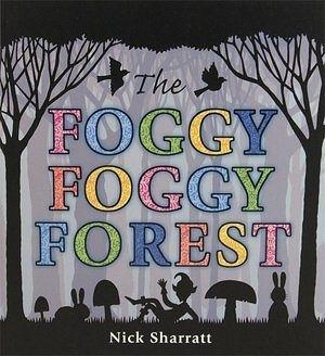 【麥克書店】FOGGY FOGGY FOREST /英文繪本《主題:句型》