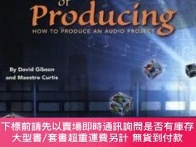 二手書博民逛書店The罕見Art Of ProducingY255174 Gibson, David Course Techn