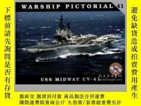 二手書博民逛書店Warship罕見Pictorial 41.USS Midway CV-41.-41號中途島號軍艦。Y4149