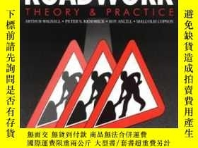 二手書博民逛書店Roadwork:罕見Theory And Practice Fourth Edition (bristol)-道