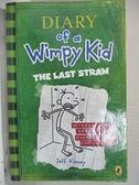 【書寶二手書T7/原文書_GY8】Diary of a wimpy kid-the last straw_by Jeff Kinney