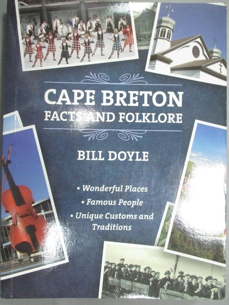 【書寶二手書T6/歷史_LOK】Cape Breton Facts and Folklore_Bill Doyle
