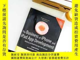 二手書博民逛書店The罕見Business of iPhone and iPad App Development:Making a