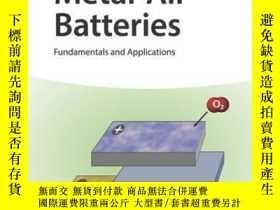二手書博民逛書店Metal-Air罕見Batteries: Fundamentals and ApplicationsY410