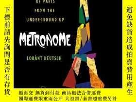 二手書博民逛書店Metronome:罕見A History of Paris from the Underground Up-節拍