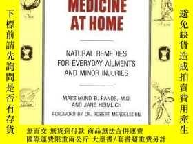 二手書博民逛書店Homeopathic罕見Medicine at Home: Natural Remedies for Every
