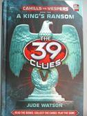 【書寶二手書T4/原文小說_NCU】A King's Ransom_Watson, Jude