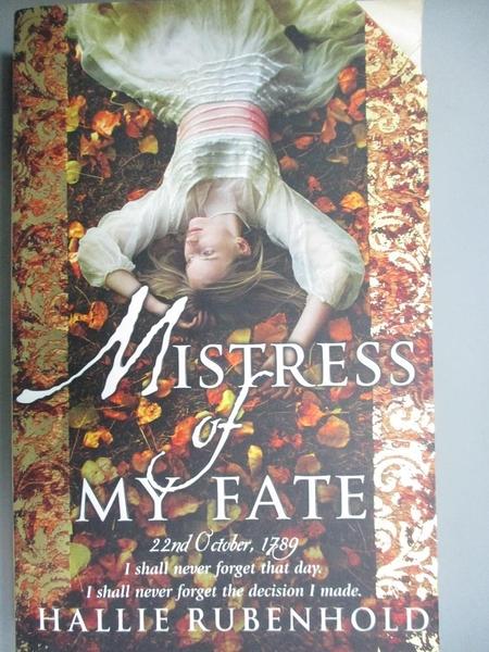 【書寶二手書T7/原文小說_NOD】Mistress of My Fate_Hallie Rubenhold