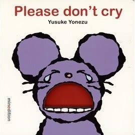【情緒管理】 PLEASE DONT CRY / 硬頁書 (Yusuke Yonezu. 米津佑介挖洞硬頁書)
